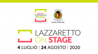 Restiamo in Scena: Estate duemilaEventi: Lazzaretto on Stage